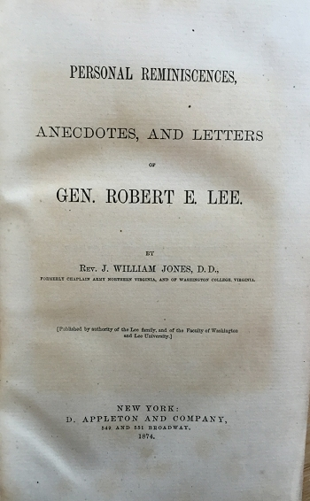 Personal Reminescenses, Anecdotes, and Letters of Gen. Robert E. Lee.